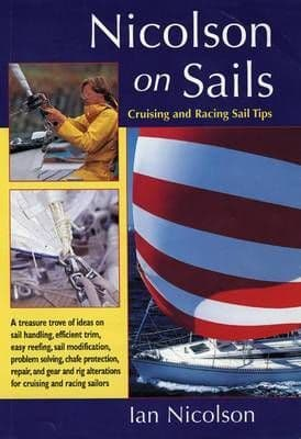 Nicolson on Sails - Cruising and Racing Sail Tips